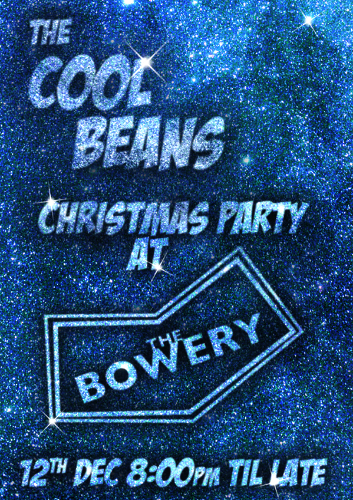 The Cool Beans Xmas Bash Part 2